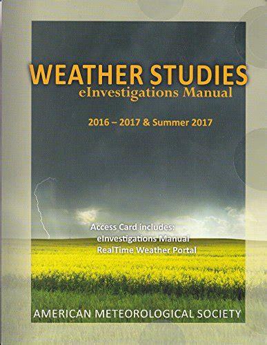 Investigation Manual Weather Studies 2017 Summer