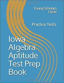Iowa Algebra Aptitude Study Guide