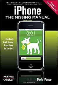 Iphone The Missing Manual Covers The Iphone 3g