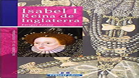 Isabel I Reina De Inglaterra Mujeres En La Historia