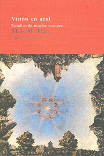 Ision En Azul Estudios De Mistica Europea El Arbol Del Paraiso