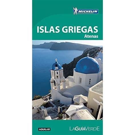 Islas Griegas La Guia Verde