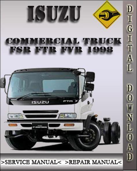 Isuzu Commercial Truck Ftr 1998 Factory Service Repair Manual