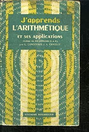 J Apprends L Arithmetique Et Ses Applications Classe De Fin D Etudes Certificat D Etudes Primaires Edition Conforme A La Reforme Monetaire