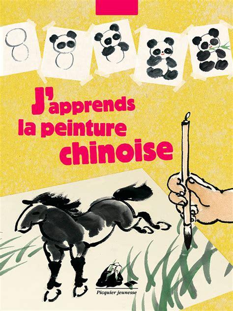 J Apprends La Peinture Chinoise