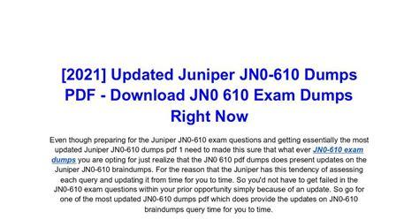 JN0-610 New Dumps