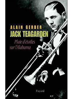 Jack Teagarden Pluie Detoiles Sur Lalabama Musique By Alain Gerber