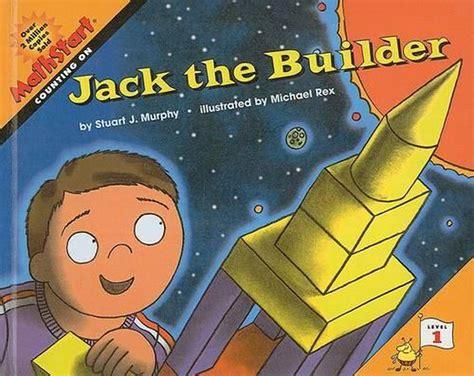 Jack The Builder By Stuart J Murphy