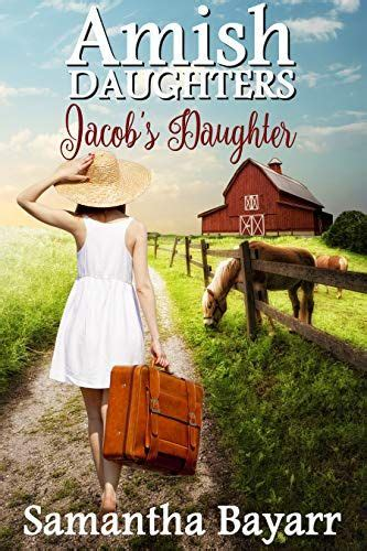 Jacob's Daughter: Book One: Amish Romance (Jacob's Daughter Series 1)