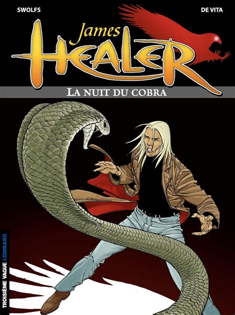 James Healer Tome 2 La Nuit Du Cobra