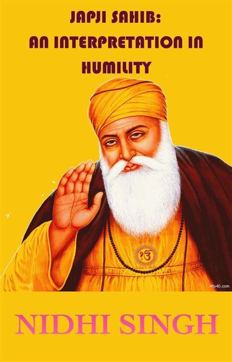 Japji Sahib An Interpretation In Humility