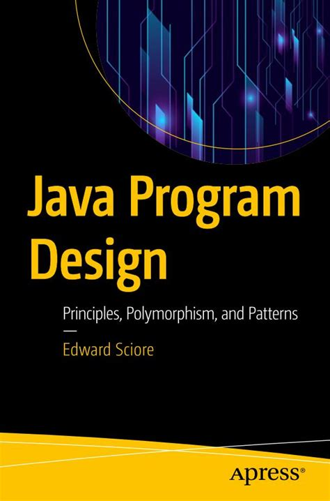 Java Program Design Principles Polymorphism And Patterns