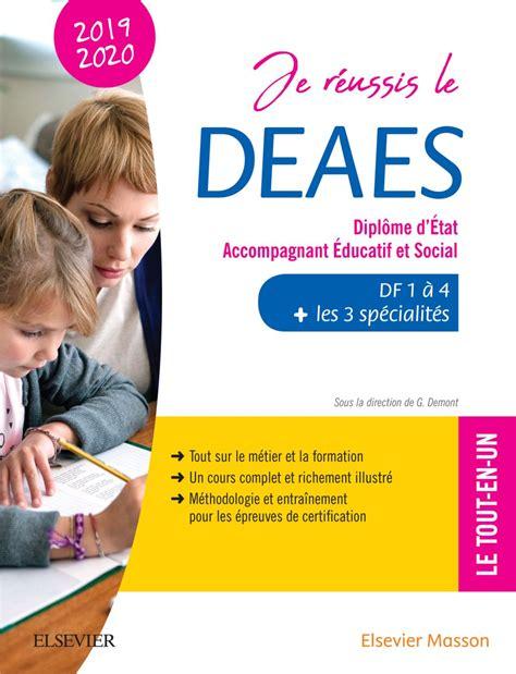 Je réussis le DEAES – Diplôme d'État Accompagnant Éducatif et Social – 2019-2020: DF 1 à DF 4 + Les 3 spécialités. Le tout-en-un