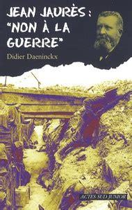 Jean Jaures Non A La Guerre
