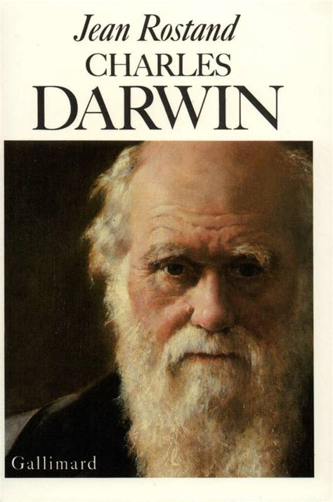 Jean Rostand. Charles Darwin