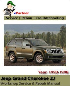 Jeep Grand Cherokee Zj 1998 Workshop Service Repair Manual