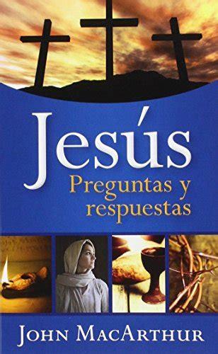 Jesus Preguntas Y Respuestas