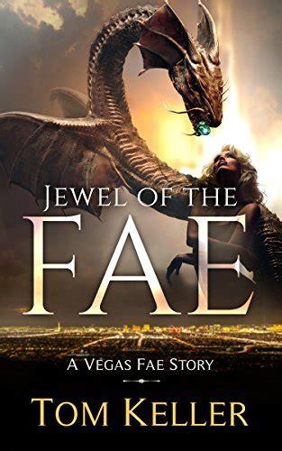 Jewel of the Fae (Vegas Fae Stories Book 6)