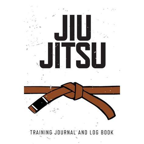 Jiu Jitsu Training Journal And Log Book Brown Belt