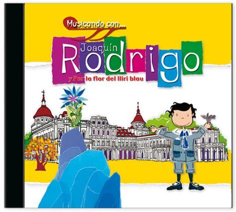 Joaquin Rodrigo Y Per La Flor Del Lliri Blau Musicando Con