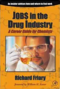 Job In The Drug Indu Try A Career Guide For Chemists English Edition