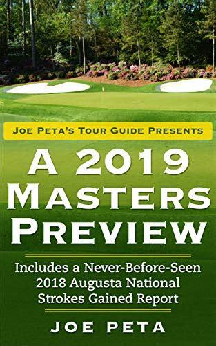 Joe Peta S Tour Guide Presents A 2019 Masters Preview English Edition