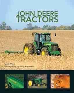 John Deere Tractors By Scott Webb 2015 03 18