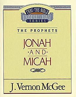 Jonah/Micah (Thru the Bible)