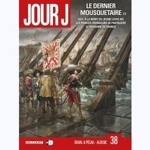Jour J 38 Le Dernier Mousquetaire 1 2