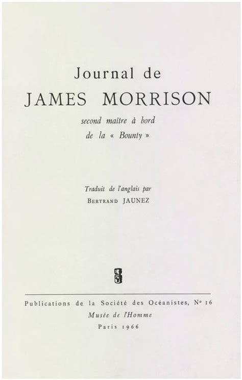 Journal De James Morrison Second Maitre A Bord De La Bounty Publications De La Societe Des Oceanistes
