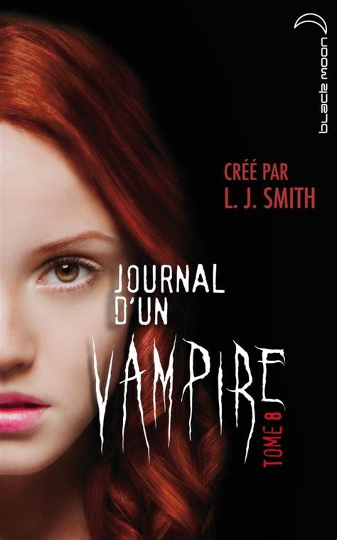 Journal Dun Vampire Tome 8 Cruelle Destinee