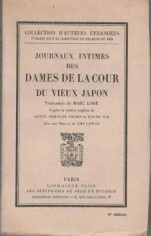 Journaux intimes des dames de la cour du vieux Japon.