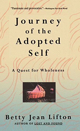 Journey Of The Adopted Self A Quest For Wholeness English Edition