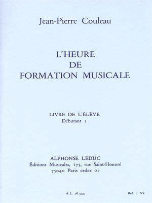 Jp Couleau L Heure De Formation Musicale Preparatoire 1 Livre Eleve
