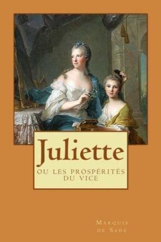 Juliette Ou Les Prosperites Du Vice
