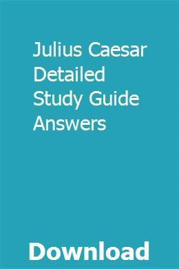 Julius Caesar Detailed Study Guide Answers
