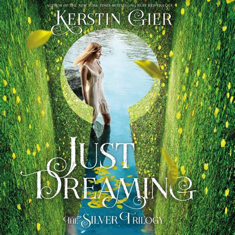 Just Dreaming The Silver Trilogy Book 3