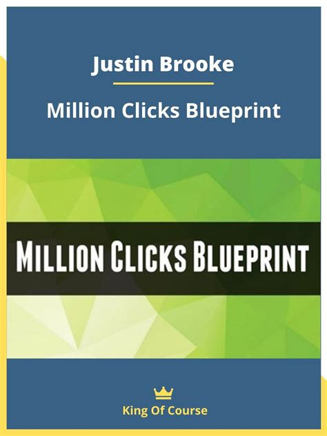 Justin Brooke - Million Clicks Blueprint