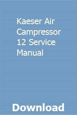 Kaeser Air Campressor 12 Service Manual