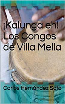 Kalunga Eh Los Congos De Villa Mella