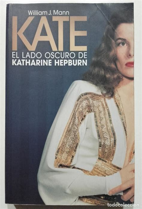 Kate El Lado Oscuro De Katherine Hepburn