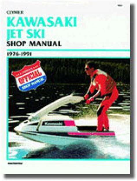 Kawasaki Jet Ski 1976-1991: Clymer Workshop Manual (Clymer Personal Watercraft)