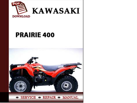 Kawasaki Prairie 400 Workshop Service Repair Manual