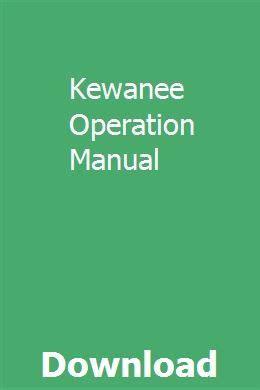 Kewanee Operation Manual
