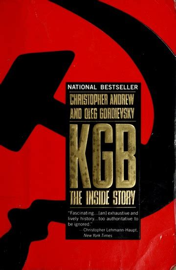 Kgb The Inside Story Of Its Foreign Operations From Lenin To Gorbachev
