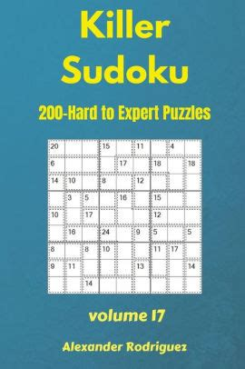 Killer Sudoku Puzzles 200 Hard To Expert 9x9 Vol 17 Volume 17