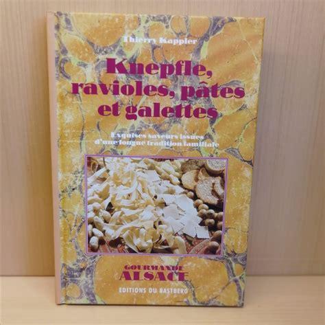 Knepfles Ravioles Pates Et Galettes