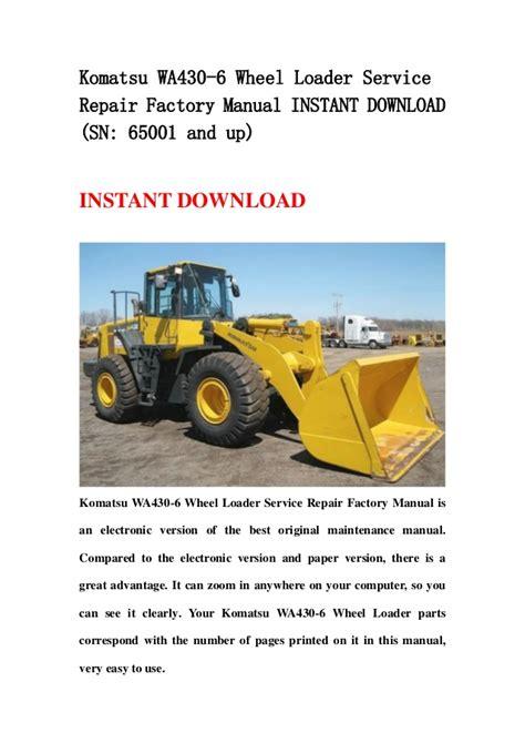 Komatsu Wa430 6 Wheel Loader Service Repair Workshop Manual Sn H50051 And Up