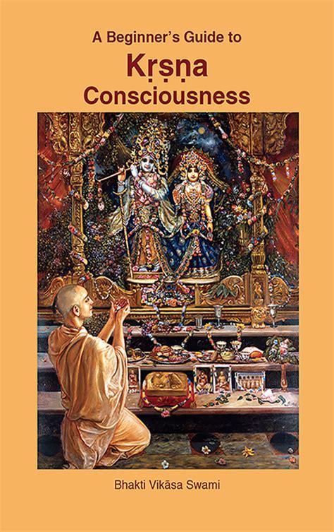 Krishna Book Store Devotional Books A Beginner S Guide To Krsna Consciousness