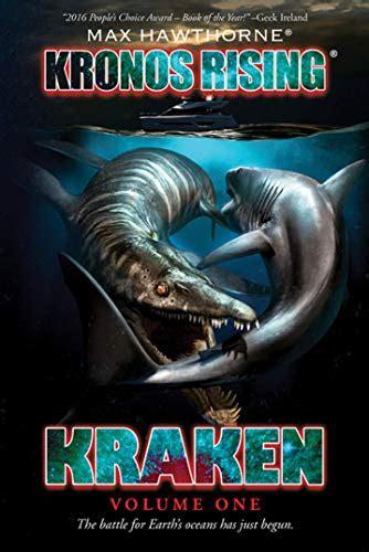 Kronos Rising Kraken Volume 1 Of 3 The Battle For Earth S Oceans Has Just Begun English Edition